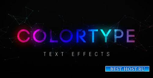 Текстовые эффекты ColorType - Project for After Effects (Videohive)
