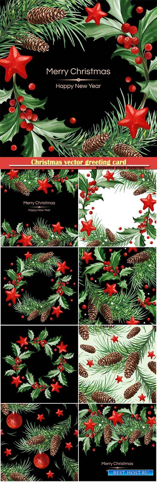 Christmas vector greeting card with Holly leaves, Christmas tree with cones ...