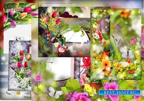 Набор рамок для фотошопа – И расцвела в душе весна