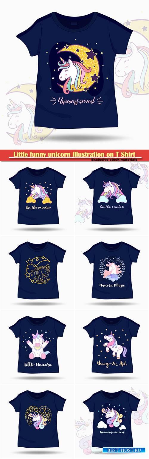 Little funny unicorn illustration on T Shirt kids template