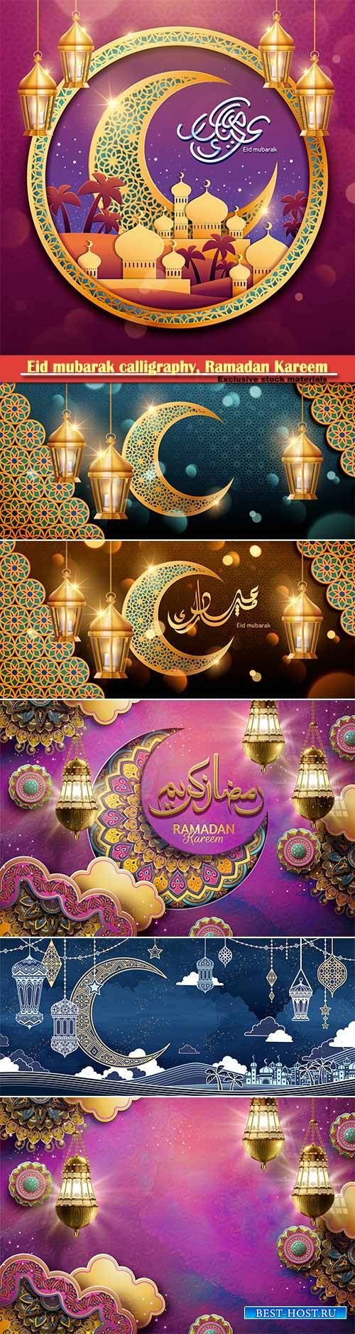 Eid mubarak calligraphy, Ramadan Kareem vector card