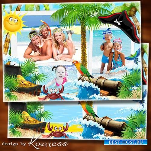 Рамка для коллажа из летних фото - Остров пиратов